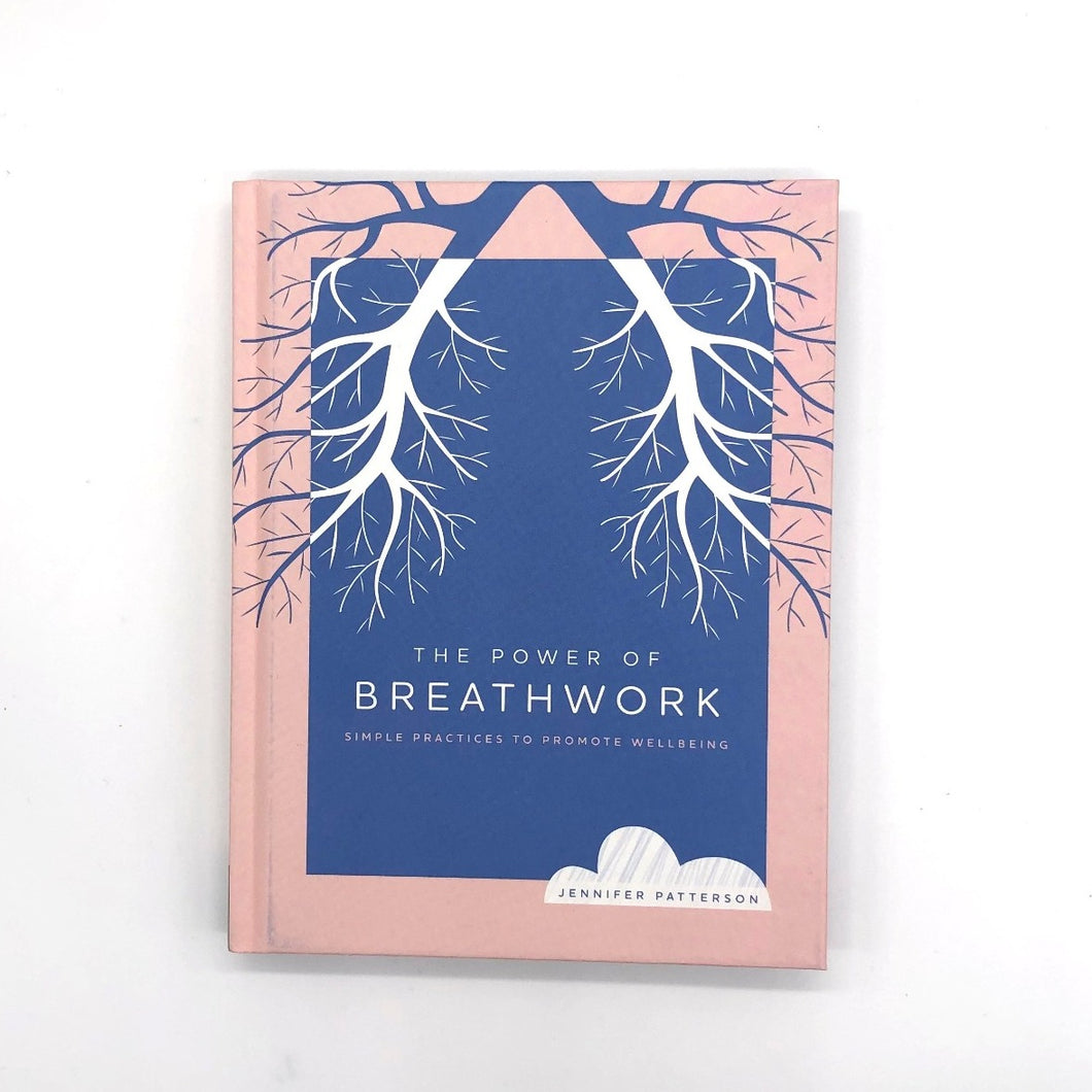 The Power Of Breathwork by Jennifer Patterson