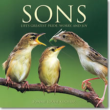Sons: Life's Greatest Pride, Worry and Joy - Hardcover Book