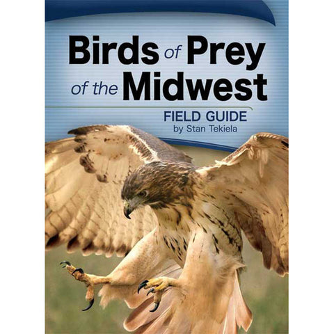 Birds Of Prey Of The Midwest Field Guide