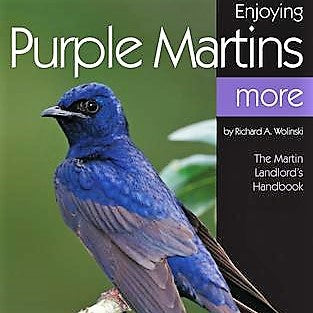 Enjoying Purple Martins More Book