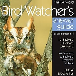 Backyard Bird Watcher's Answer Guide Book