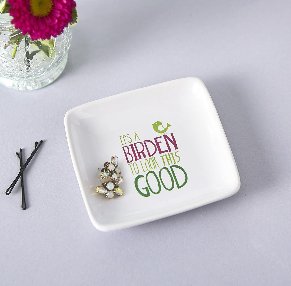 It's a Birden Trinket Dish