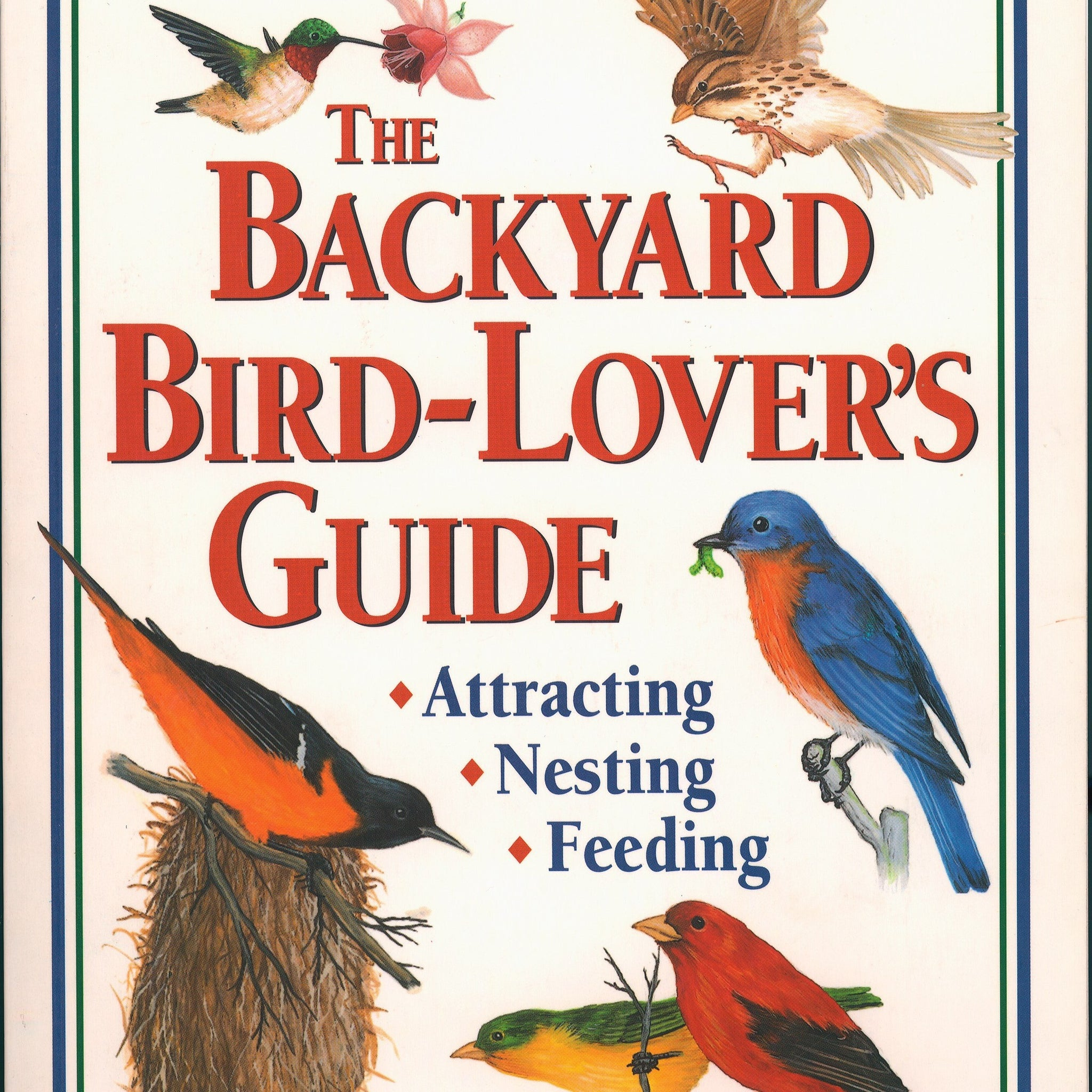 The Backyard Bird-Lovers Guide Book
