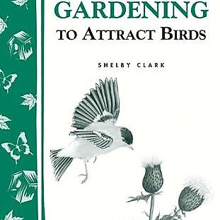Gardening to Attract Birds Book