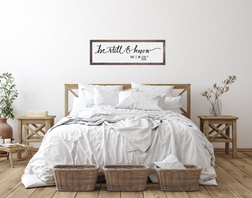 Be Still And Know That I Am God | Modern Farmhouse | Inspirational Sign | Wood Sign | Wood Sign Above Bed | Bible Verse Sign | Be Still