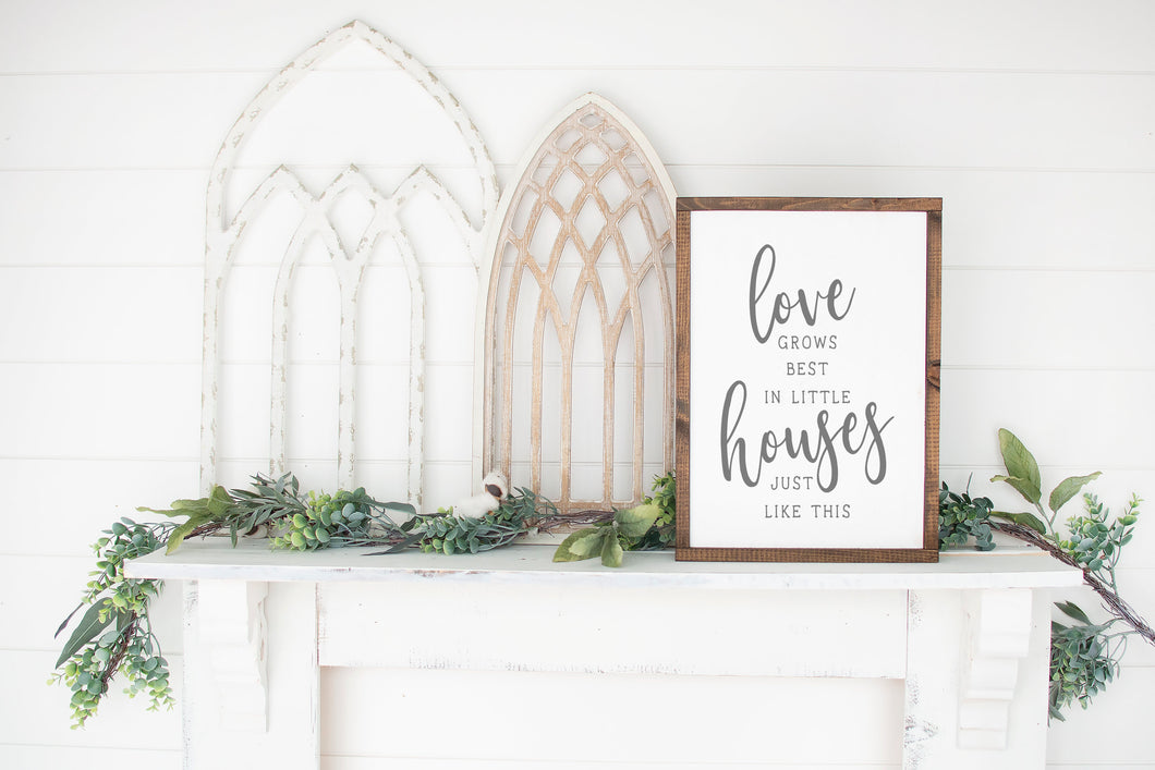 Love Grows Best In Little Houses Just Like This | Framed Wood Sign | Custom Home Decor | Family Sign | Housewarming Gift | Family Room Sign