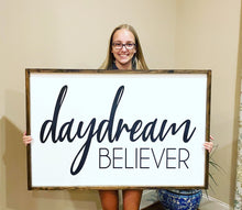 Load image into Gallery viewer, Daydream Believer  | Framed Wood Sign |  | Daydream Believer Sign | Gift For Her | Bedroom Sign | Above Bed Sign | Teen Decor