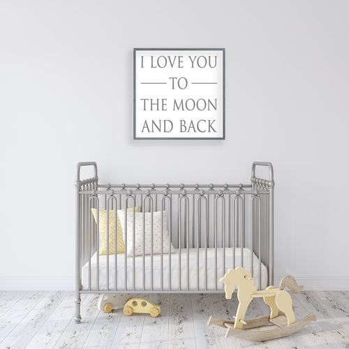 I Love You To The Moon And Back | Framed Wood Sign | Personalized Home Decor | Nursery Decor | Baby Shower Gift | Above Crib Sign