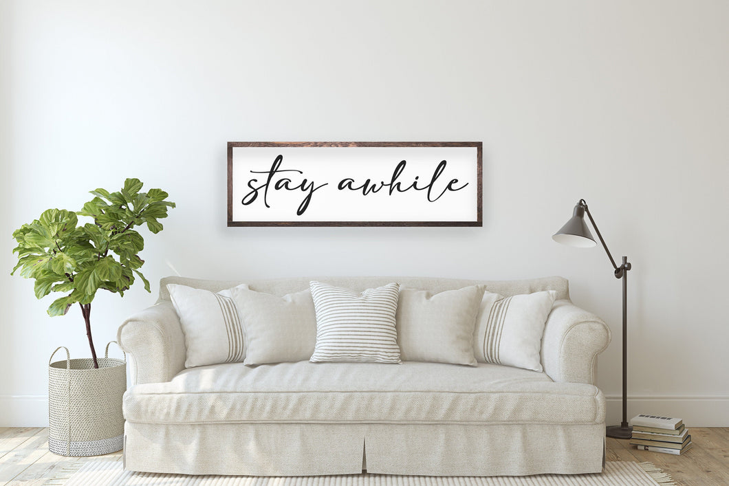 Stay Awhile Sign | Entry Sign | Living Room Sign | Family Sign | Stay Awhile Wood Sign | Stay Awhile Sign Large  | Cursive Sign | Den Sign