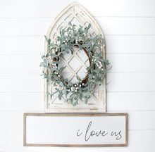 Load image into Gallery viewer, I Love Us Sign | Modern Farmhouse Sign | Master Bedroom Sign | Master Bedroom Wall Decor | Sign Above Bed | Wedding Gift | Anniversary Gift