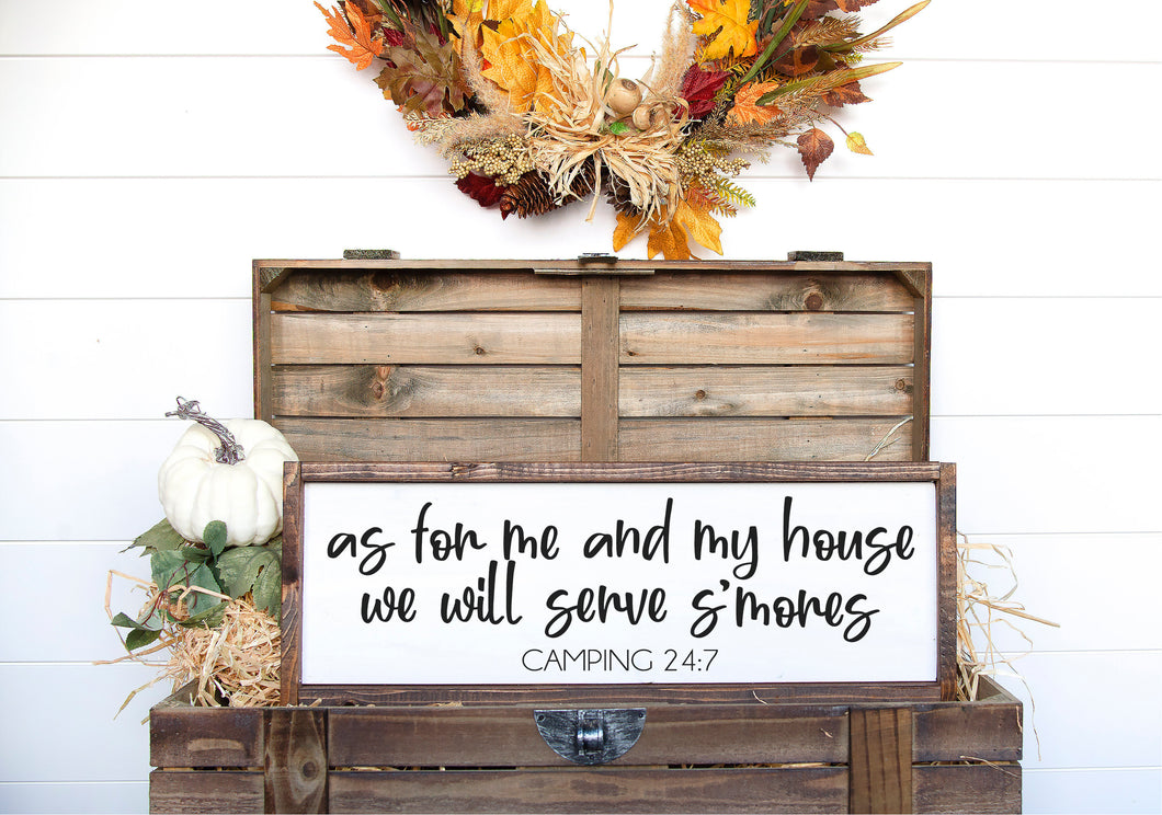 As For Me And My House We Will Serve S'mores | Camping Sign | Kitchen Sign | Fall Sign | Kitchen Decor | Winter Sign | S'mores Sign