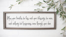 Load image into Gallery viewer, May Your Troubles Be Less Sign | Irish Blessing | Housewarming Gift | Irish Prayer | Inspirational Sign