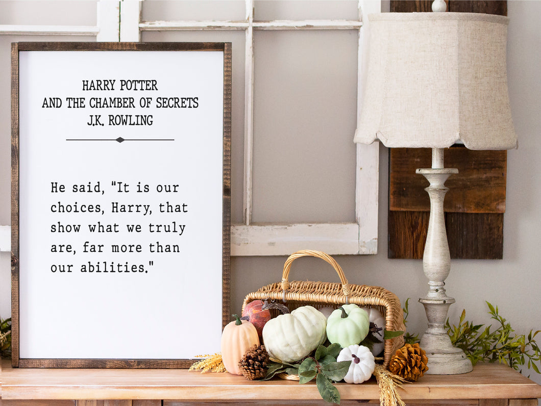It Is Our Choices Wood Sign  | Framed Wood Sign | Harry Potter Quote | Book Page Print | Albus Dumbledore Quote