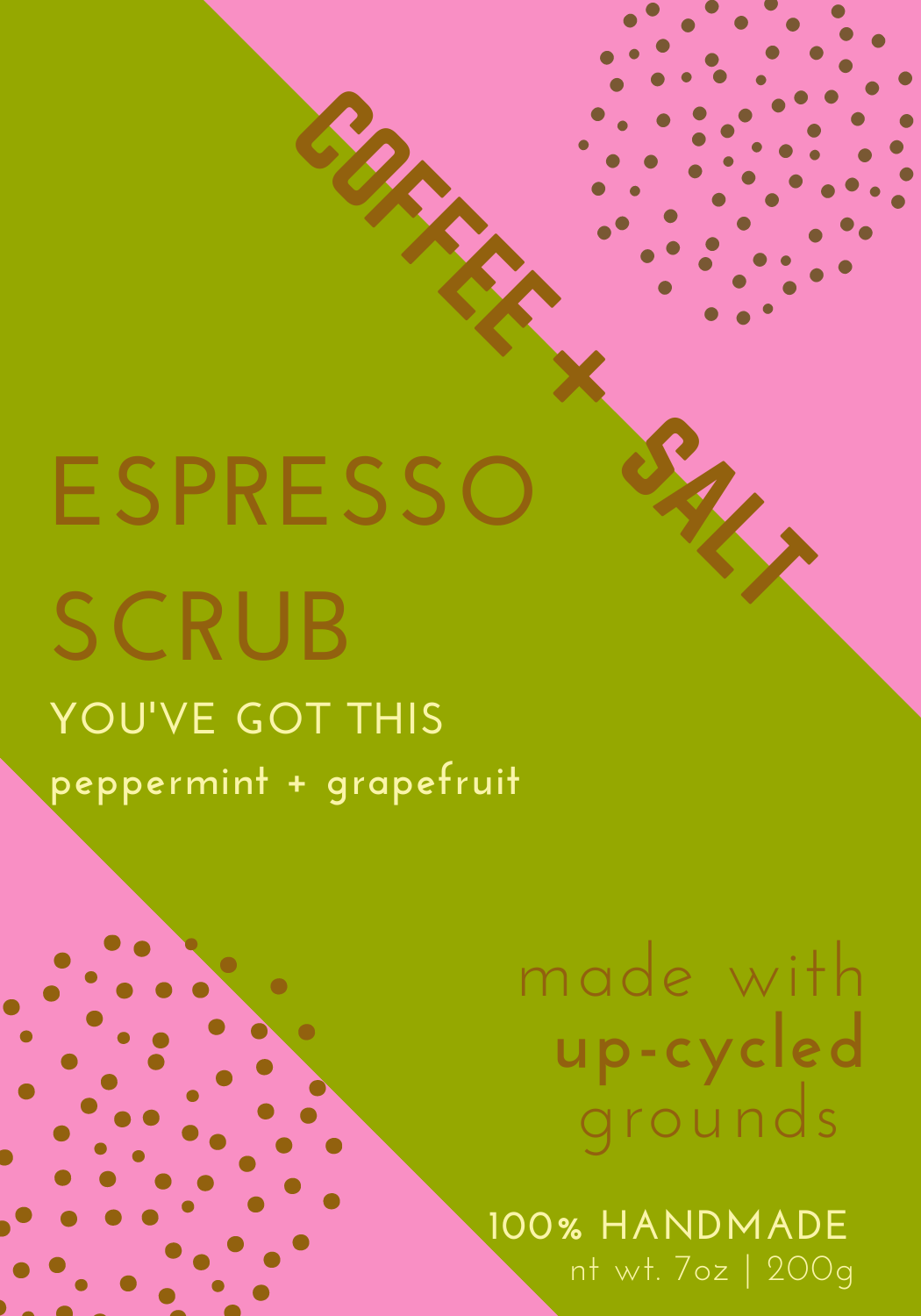 You've Got This Coffee Scrub with Peppermint and Grapefruit essential oils