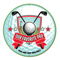 Golf Pro Round Metal Sign