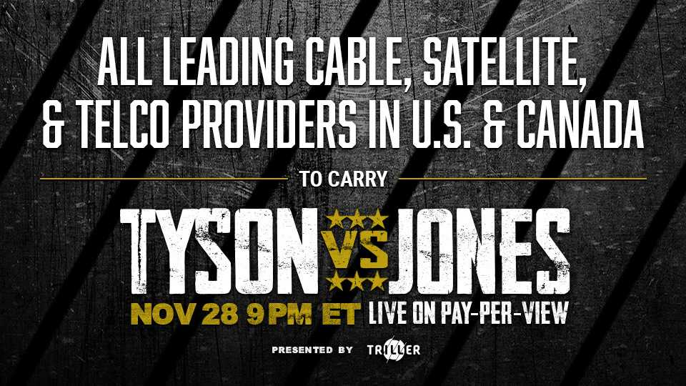 All Leading Cable, Satellite, & Telco Providers In U.S. & Canada To Carry Mike Tyson Vs. Roy Jones Jr. Live Pay-Per-View Fight on Saturday, November 28, 2020