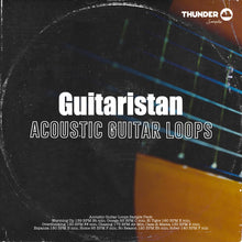 Load image into Gallery viewer, Guitaristan Acoustic Guitar Loops