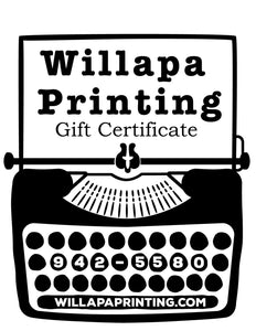 Willapa Printing Gift Certificate Gift Card