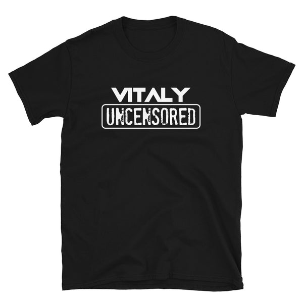 Vitaly Uncensored Unisex T-Shirt