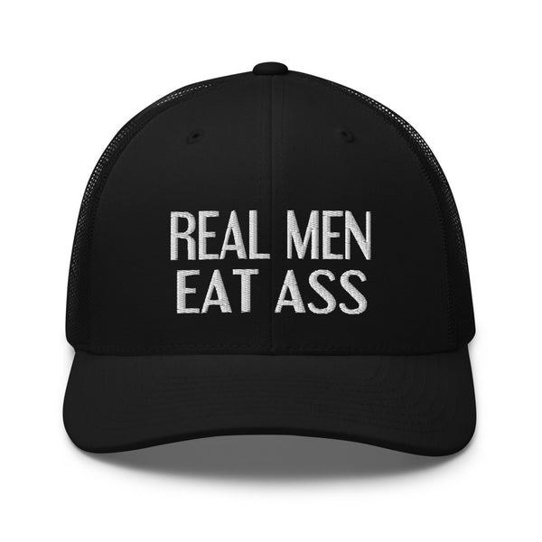 Real Men Eat Ass  Mesh Trucker Cap, funny cap, offensive mesh cap