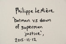 Load image into Gallery viewer, Philippe Le Miere 'batman vs dawn of superman justice'
