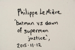 Philippe Le Miere 'batman vs dawn of superman justice'