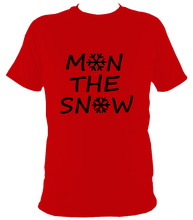 Load image into Gallery viewer, MON THE SNOW  Unisex Tee