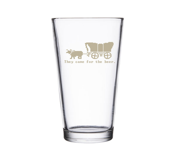 "Oregon Trail ""They Came for the Beer"" Pint Glass"