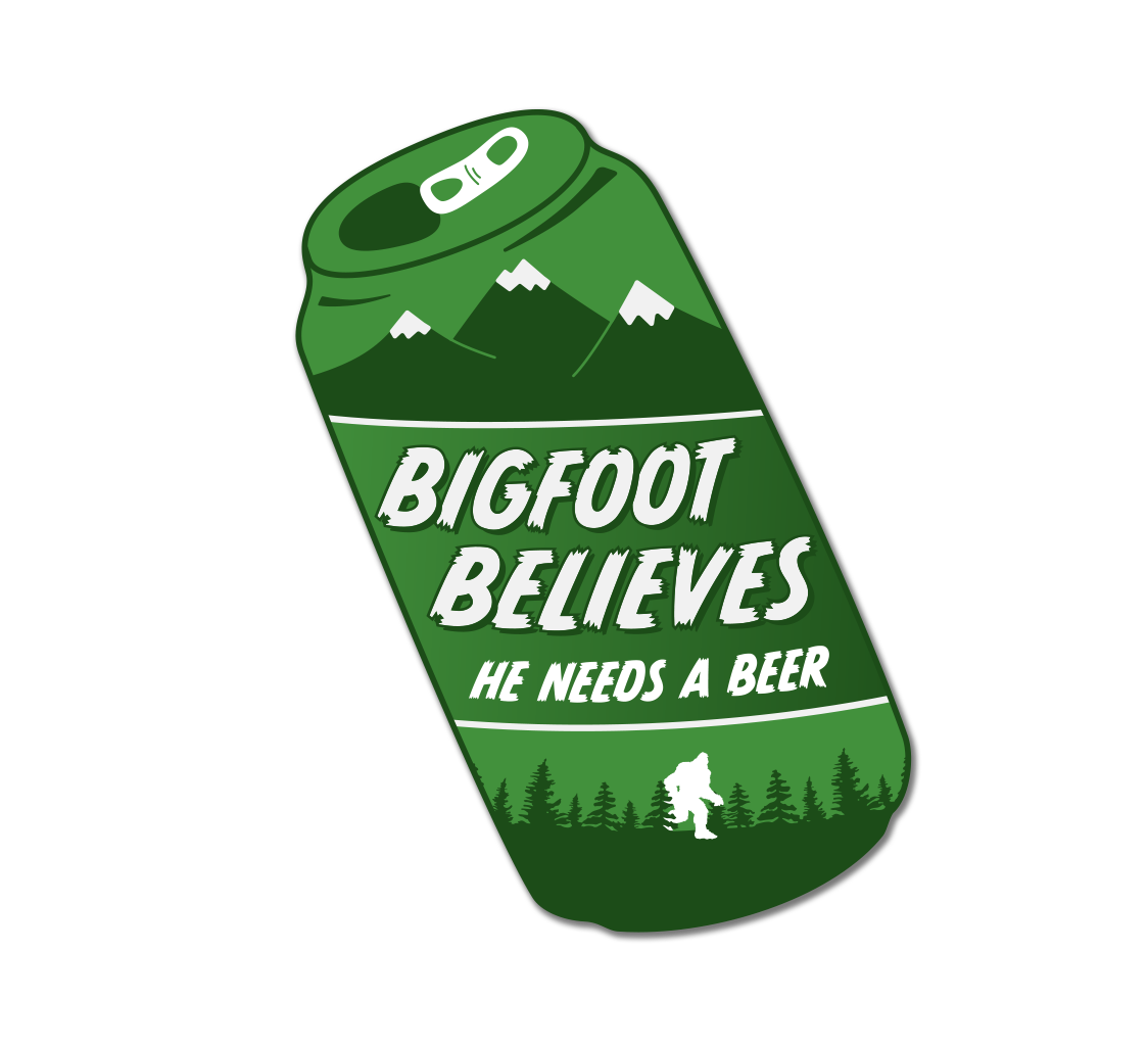 Bigfoot Needs a Beer Sticker