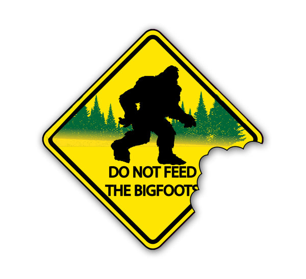 DO NOT FEED BIGFOOT Sticker