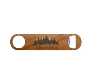 Trees are Calling Bottle Opener