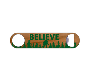 Believe in Bigfoot Wood Bottle Opener