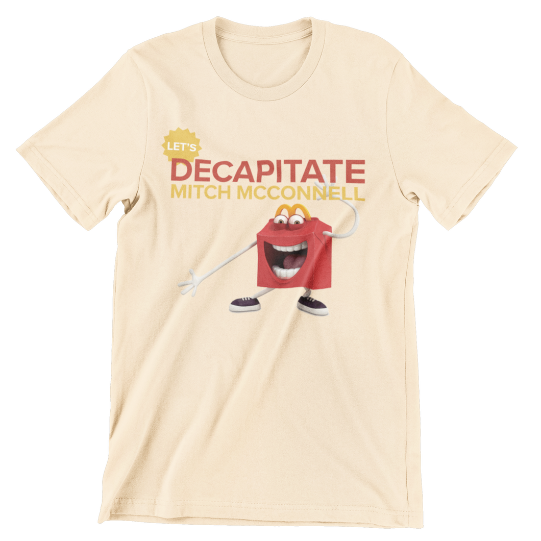 Let's Decapitate Mith McConnell Tee
