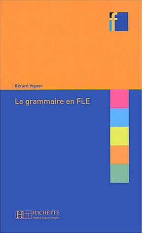 Collection F - La Grammaire En Fle