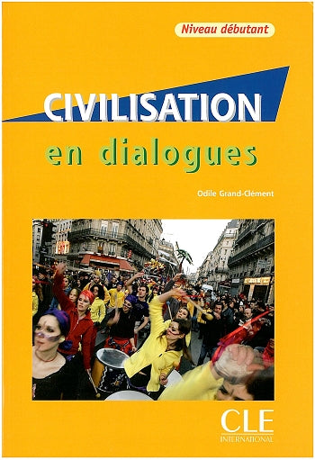 Civilisation en dialogues + CD audio  -  Debutant
