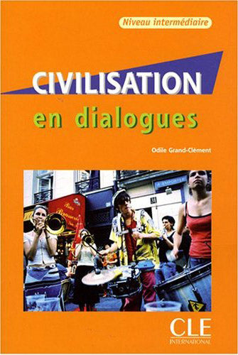Civilisation en dialogues + CD audio  -  Intermediaire