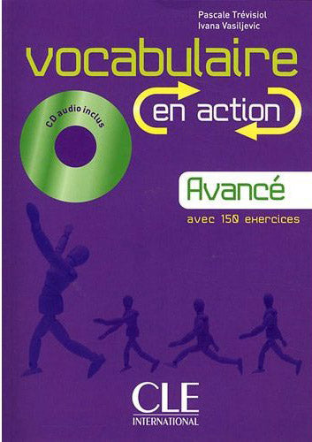 Vocabulaire en action Livre + CD audio + Corriges (Avance)