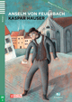 Kaspar Hauser (Niveau 2  Start Deutsch A2) With CD