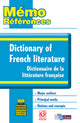 Mémo Références Dictionary of French Literature