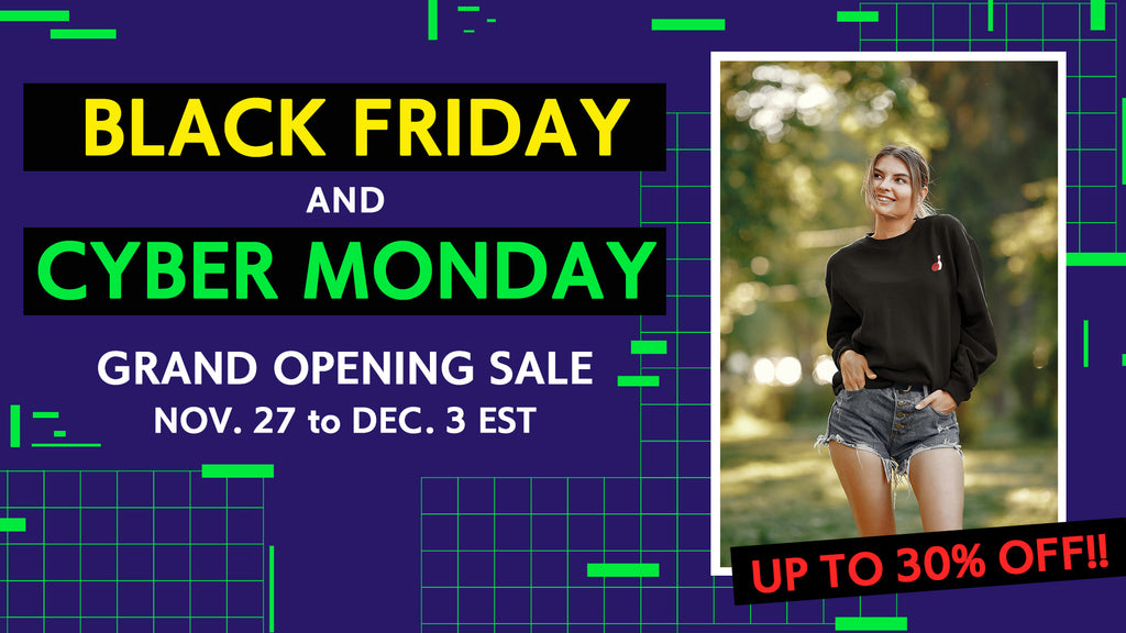 BLACK FRIDAY & CYBER MONDAY & OPENING SALE