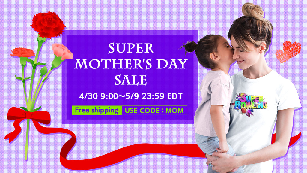 Super Mother's Day Sale