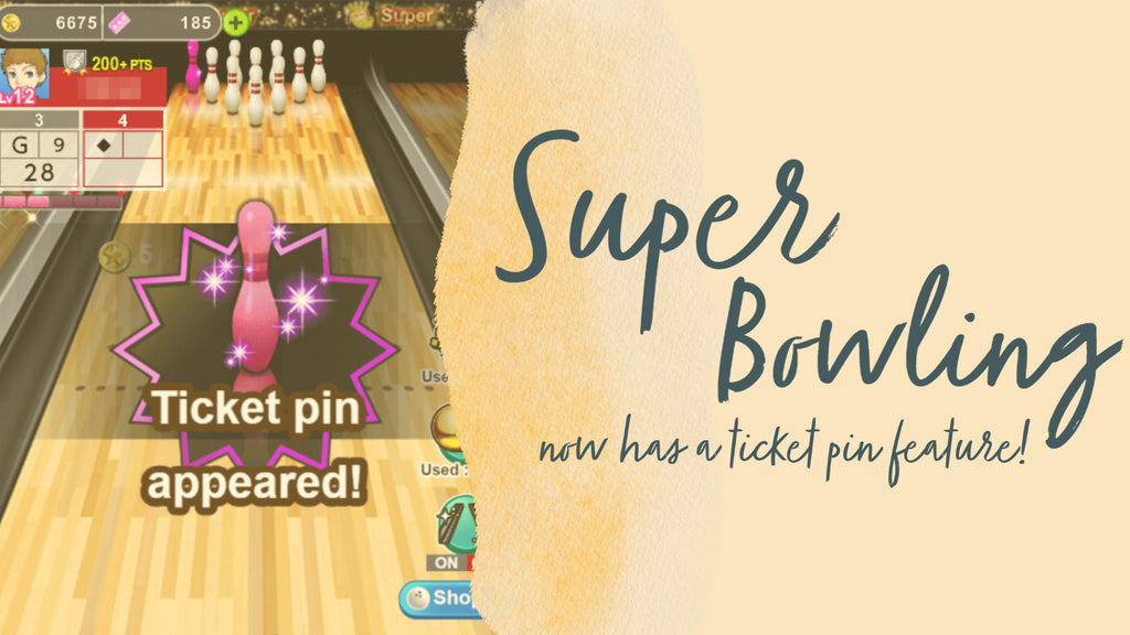 SUPER BOWLING now has a ticket pin feature!