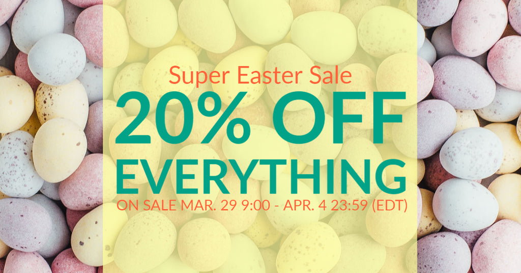Super Easter Sale 20% OFF Everything!
