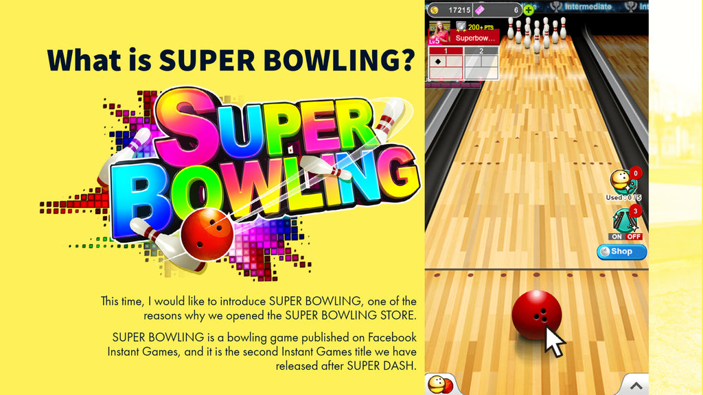 What is SUPER BOWLING?