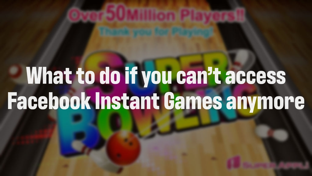 What to do if you can't access Facebook Instant Games anymore