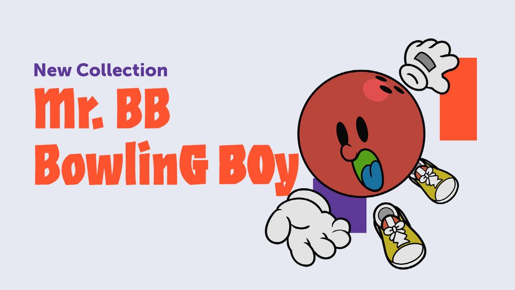 [NEW COLLECTION] Mr. BB (Bowling Boy)