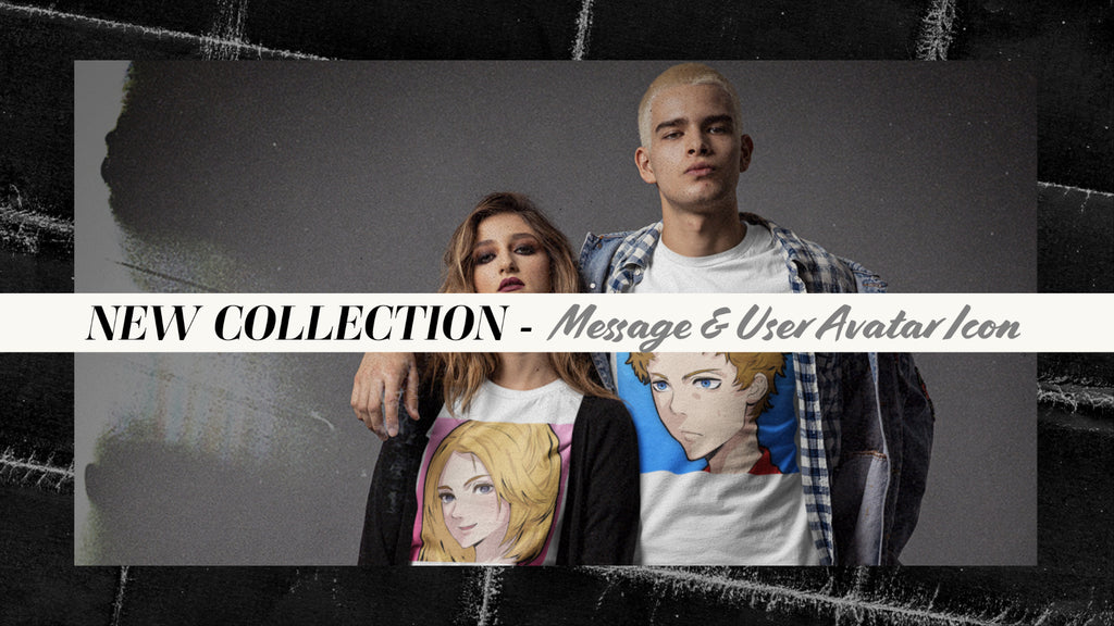 [NEW COLLECTION] Message & User Avatar Icon