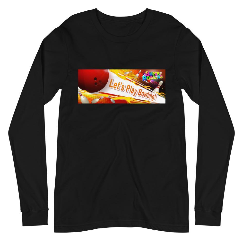 Let's Play SUPER BOWLING Unisex Long Sleeve Tee - SUPER BOWLING STORE