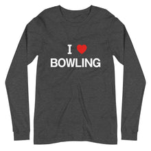 Load image into Gallery viewer, I LOVE BOWLING Unisex Long Sleeve Tee Dark Color - SUPER BOWLING STORE
