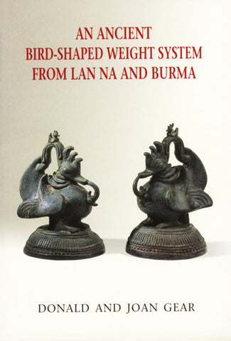 Ancient Bird-shaped Weight System from Lan Na and Burma, An
